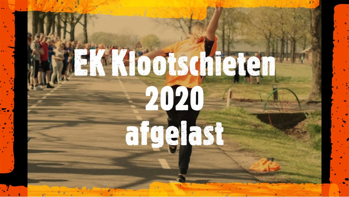 EK Klootschieten 2020 officieel afgelast!